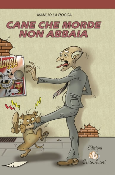 Portale degli editori campani cane che morde non abbaia for Cane che abbaia