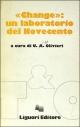 """""""Change"""": un laboratorio del Novecento"""