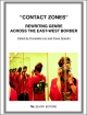 """Contact Zones"". Rewriting Genre Across the East-West Border"